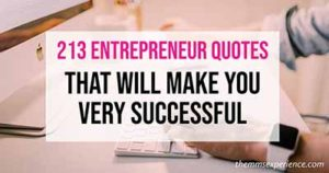 213 Best Entrepreneur Quotes That Will Make You Successful 2021