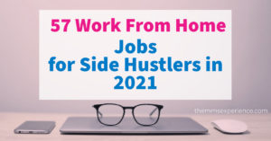 Read more about the article 57 Best Work From Home Jobs for Side Hustlers in 2021