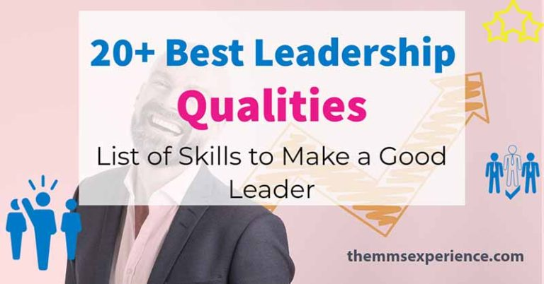 20+ Top Leadership Qualities: All Skills to be a Great Leader (2021) 2