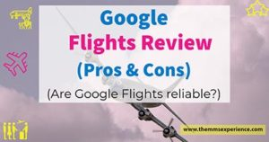 Read more about the article Google Flights Review 2021: Are Google Flights reliable?