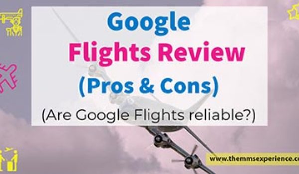 Google Flights Review 2021: Are Google Flights reliable?