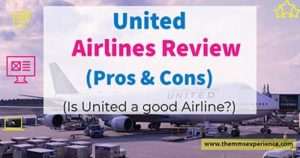 United Airlines Review: 5+ Reasons Why You Should Use it in 2021