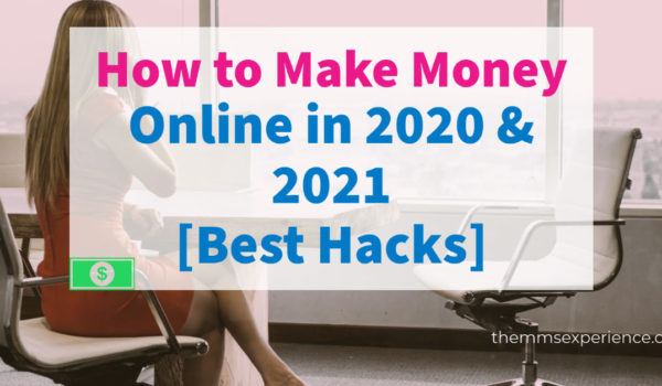 How to Make Big Money Online in ONE Day in 2021