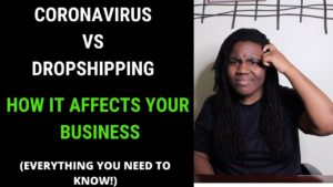 Read more about the article Dropshipping & Coronavirus 2020: This Video Reveals the Truth