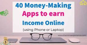 The 40 Best Apps to Make Money Online in 2021