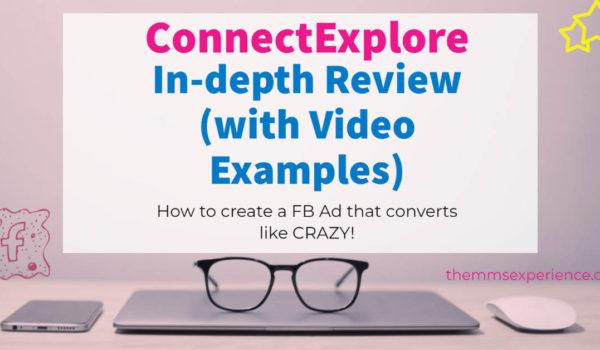 ConnectExplore Review: All the Facebook Ads Secrets Revealed 2021