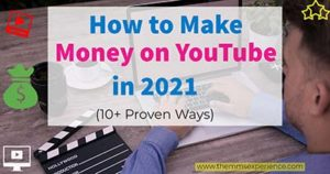 Read more about the article How To Make Money on YouTube in 2021 [Ultimate Guide]