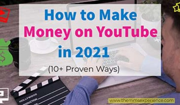 How To Make Money on YouTube in 2021 [Ultimate Guide]