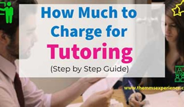 Tutor Pricing Guide: How Much To Charge For Tutoring? (2021)