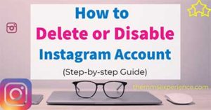 Read more about the article How to Delete or Deactivate your Instagram Account (2021)