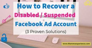 Facebook Ad Account Disabled : Here is How to Recover or Restore it