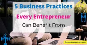 Read more about the article 5 Best Business Practices Every Entrepreneur Can Benefit From in 2021