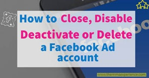 Read more about the article How to Deactivate or Delete a Facebook Ads Account in 2021