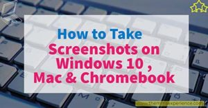 Read more about the article 15 Easy Ways to take a screenshot on Windows 10, Mac & ChromeBook in 2021 & 2022